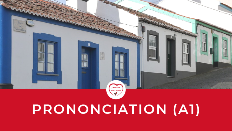 Cours en ligne de prononciation portugaise - portugais européen - A1