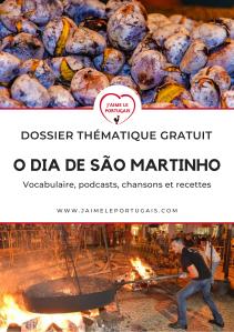 Dossier thématique gratuit : O dia de São Martinho - La fête de la Saint-Martin et de la châtaigne au Portugal
