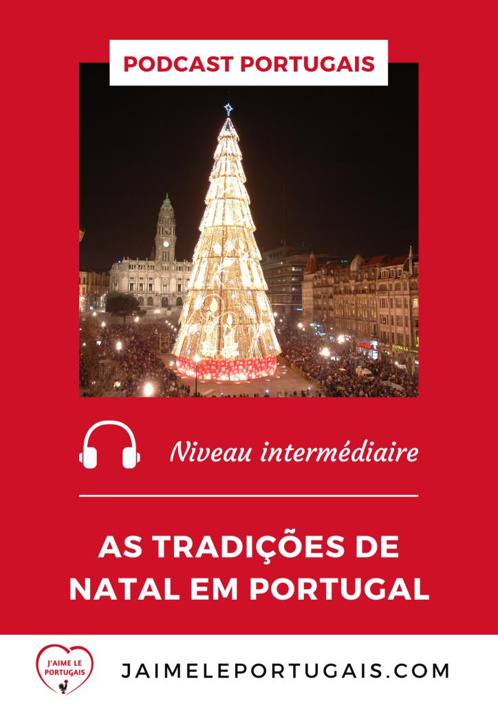 Podcast gratuit de portugais - Les traditions de Noël au Portugal