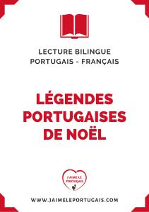 Légendes portugaises de Noël - Fiche gratuite de lecture bilingue portugais - français
