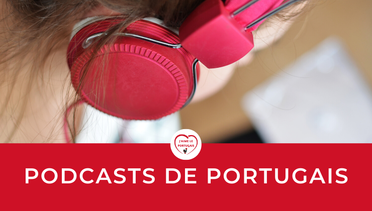 podcasts portugais avec exercices, transcription et traduction