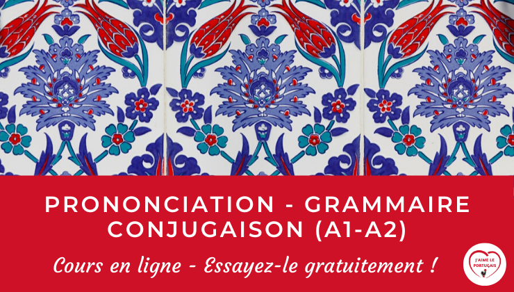 Cours en ligne de grammaire portugaise (niveau A1-A2) - les explications, les audios et les exercices pour apprendre l'essentiel de la prononciation, des règles grammaticales et de la conjugaison du portugais dans le cours en ligne pour débutants La grammaire pratique du portugais (A1-A2)