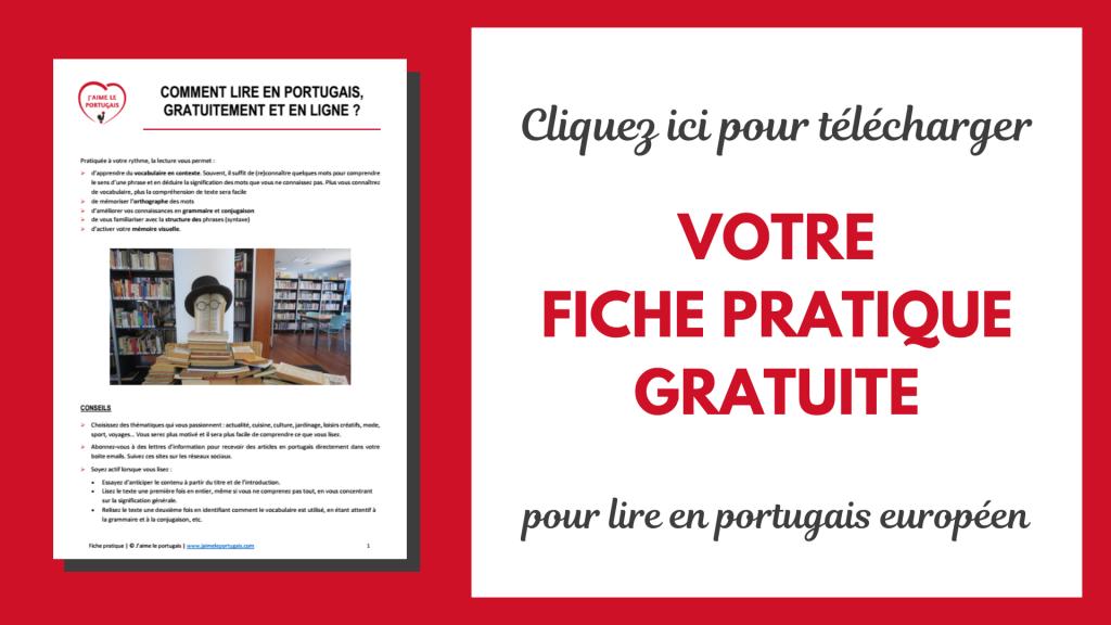 Comment lire en portugais européen, gratuitement et en ligne ? Fiche pratique pdf gratuite