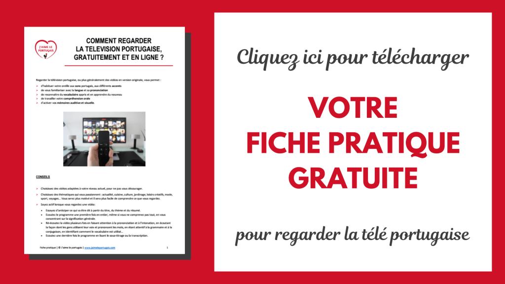 Comment regarder la télévision portugaise gratuitement et en ligne.png ? Fiche pratique pdf gratuite