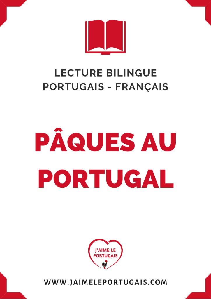 Pâques au Portugal : Fiche de lecture bilingue portugais - français