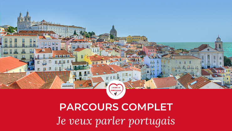 Parcours complet pour commencer à parler portugais