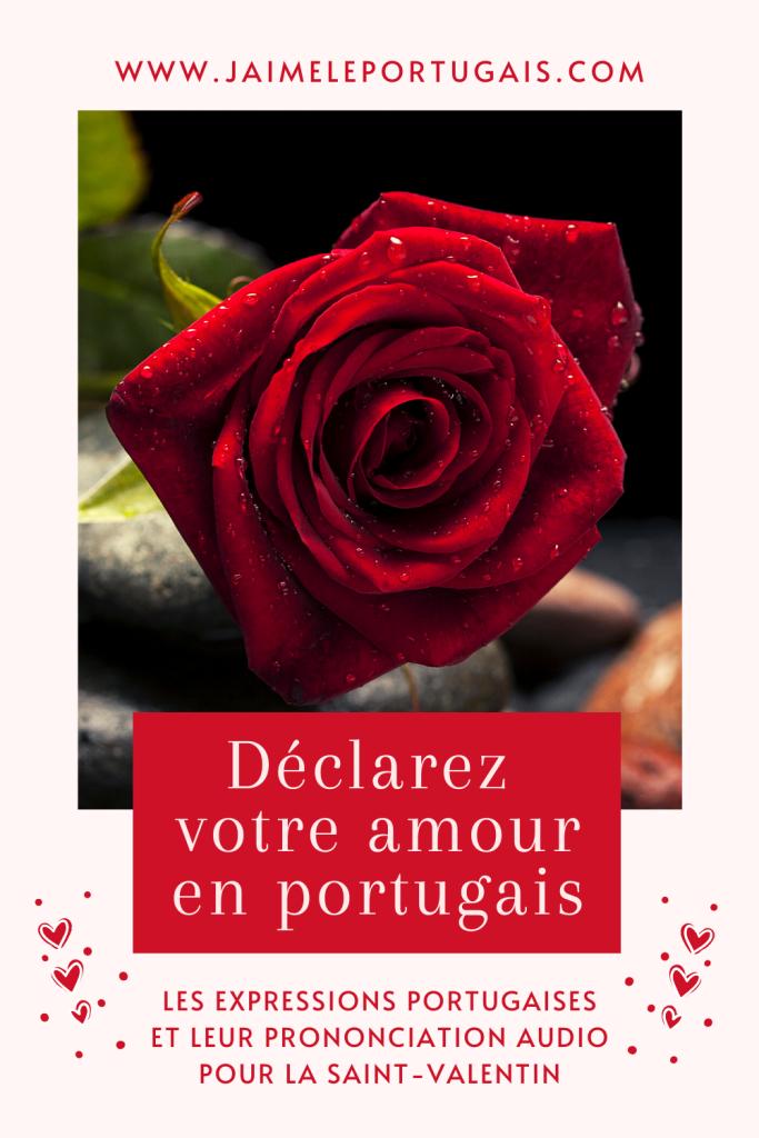 Déclarez votre amour en portugais : les expressions portugais et leur prononciation audio pour la Saint-Valentin
